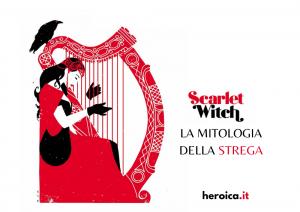 Scarlet Witch, la mitologia della strega